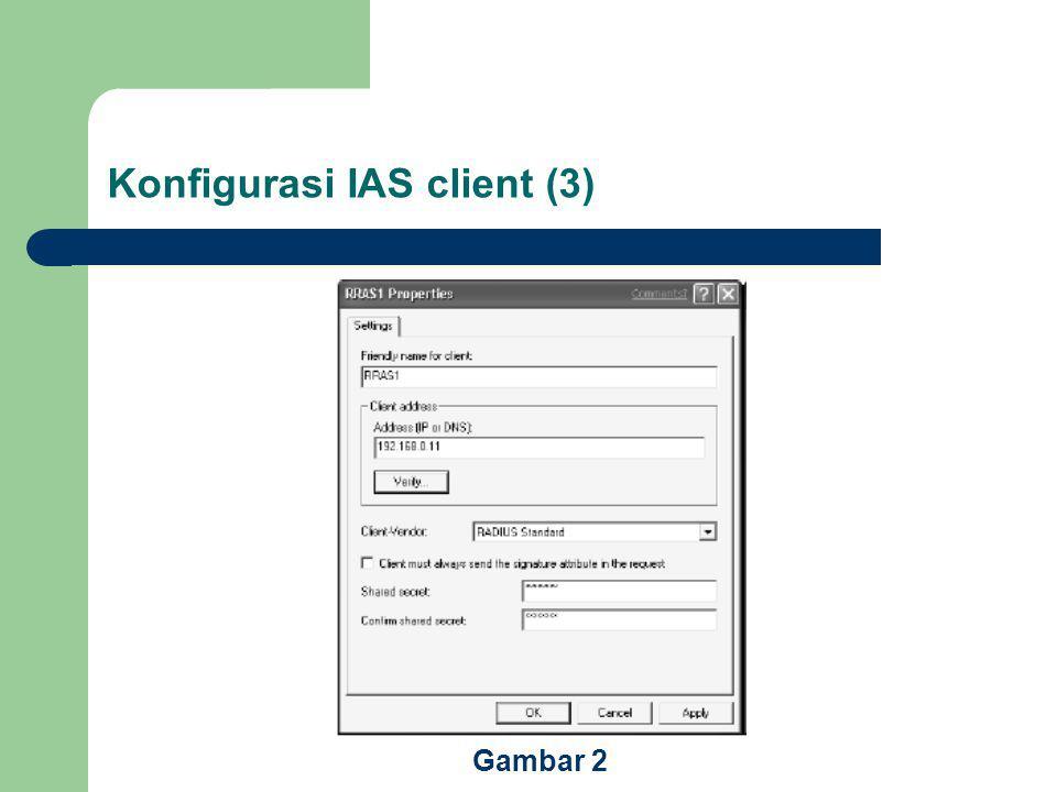 Konfigurasi IAS client (3)