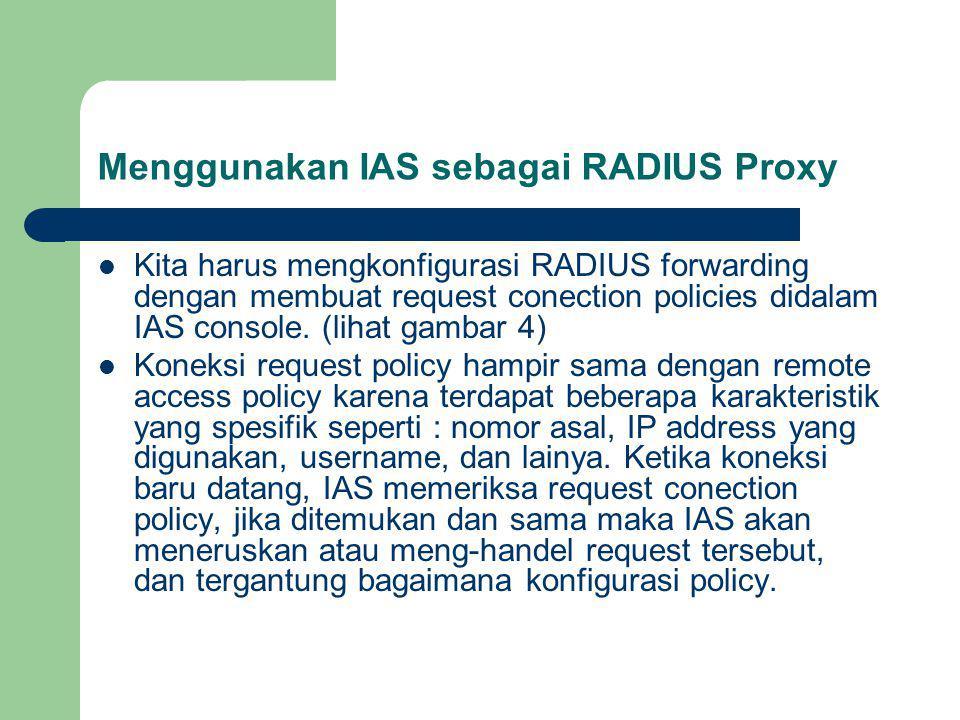 Menggunakan IAS sebagai RADIUS Proxy