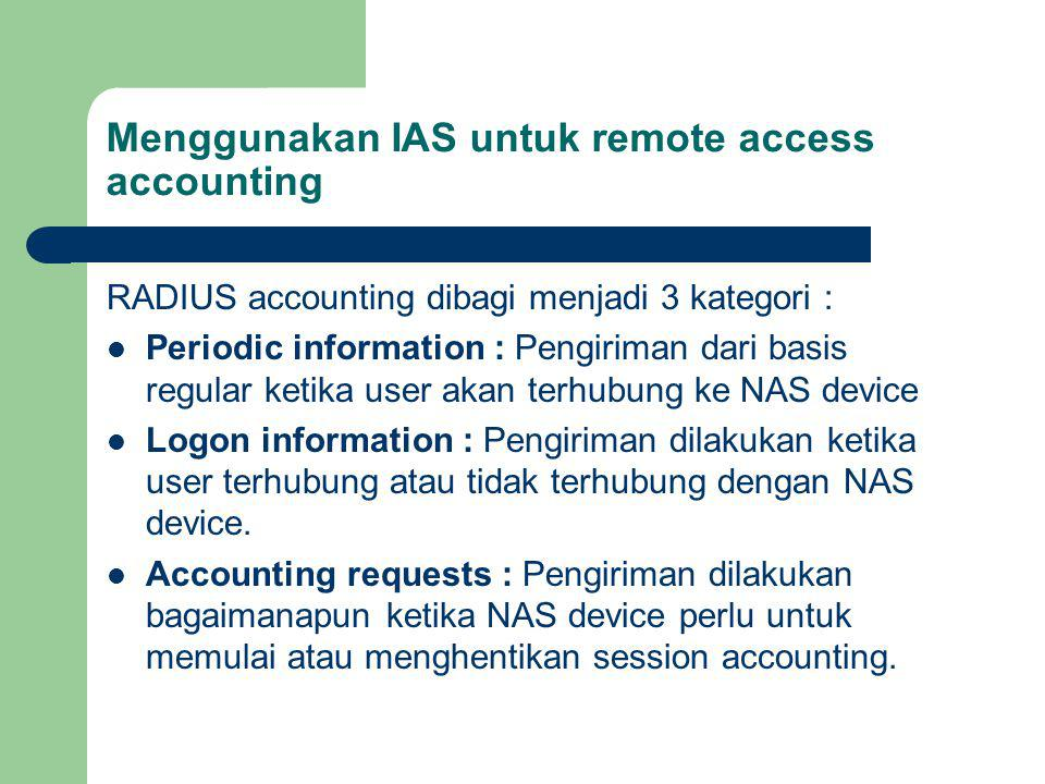 Menggunakan IAS untuk remote access accounting