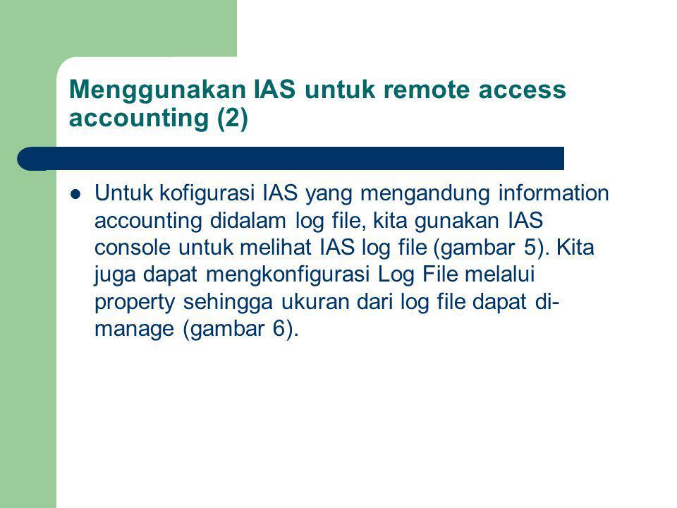 Menggunakan IAS untuk remote access accounting (2)