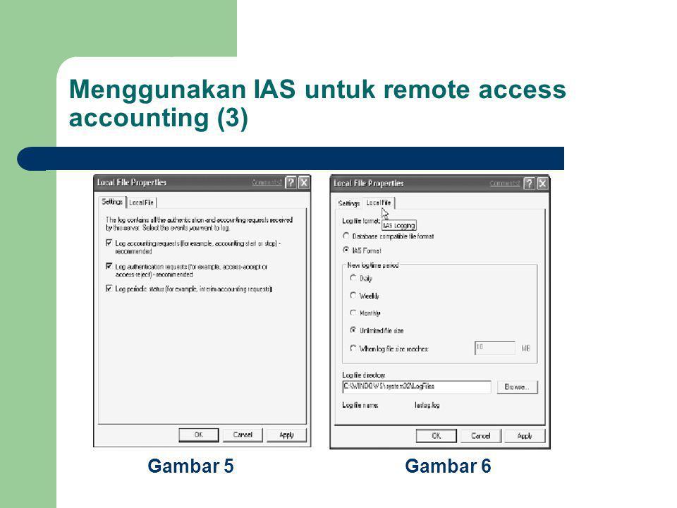 Menggunakan IAS untuk remote access accounting (3)