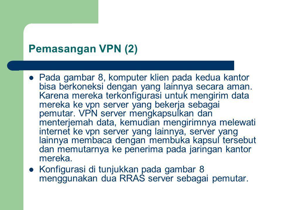 Pemasangan VPN (2)