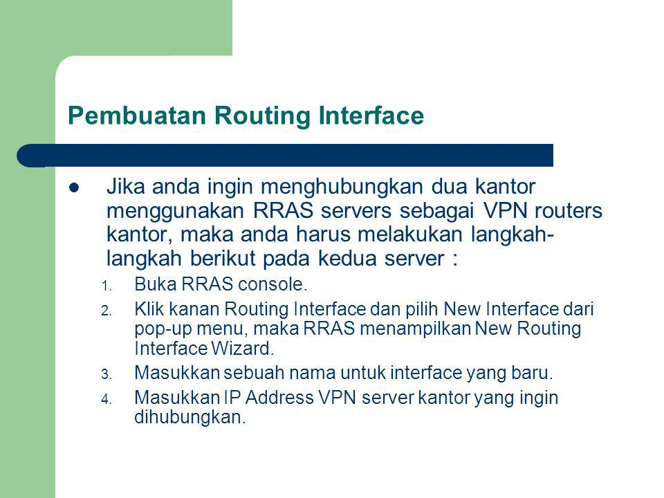 Pembuatan Routing Interface
