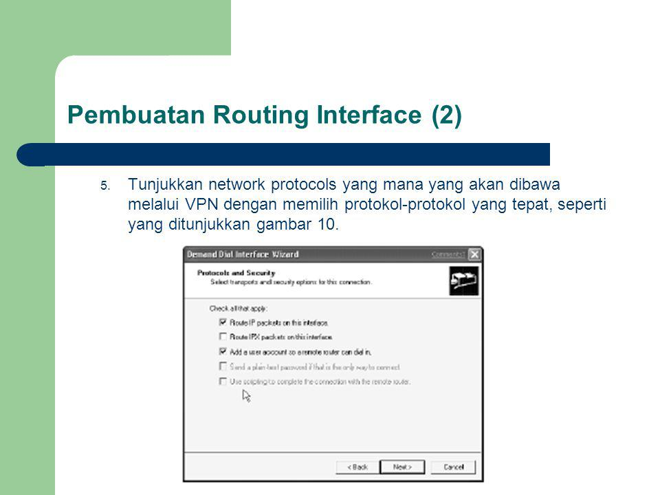 Pembuatan Routing Interface (2)