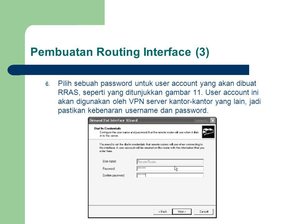 Pembuatan Routing Interface (3)