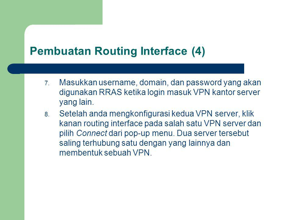 Pembuatan Routing Interface (4)