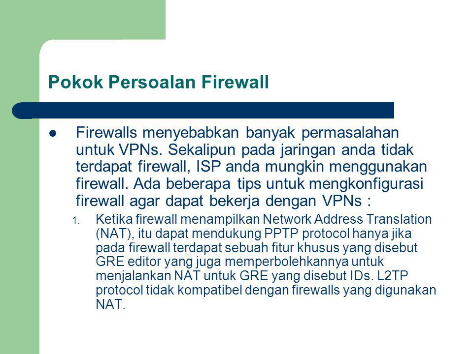 Pokok Persoalan Firewall