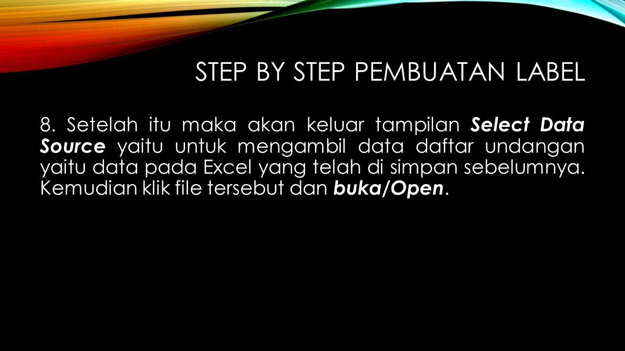 Step By Step Pembuatan Label