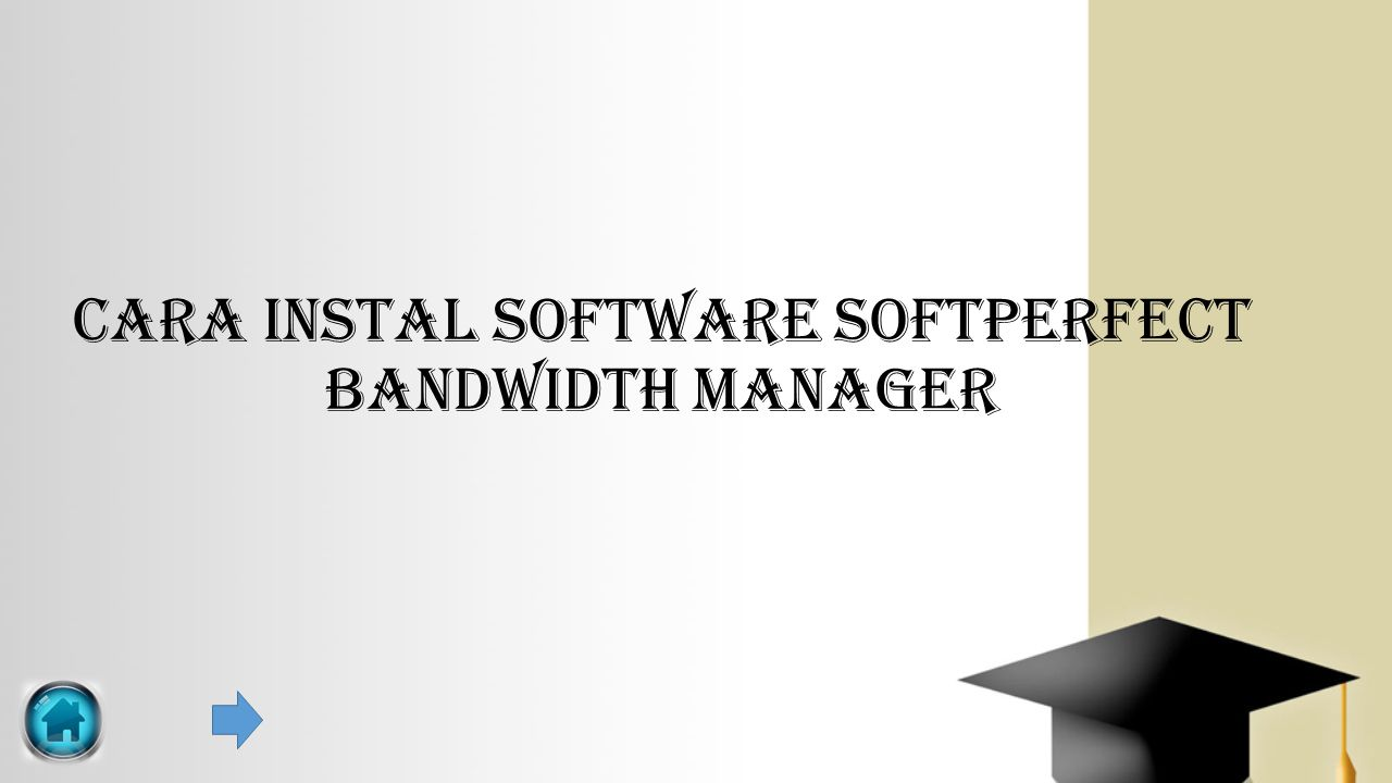 Cara Instal Software SoftPerfect Bandwidth Manager
