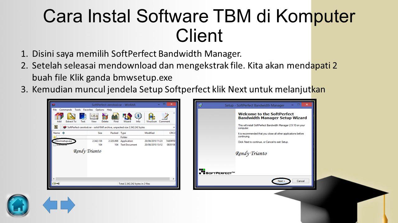 Cara Instal Software TBM di Komputer Client