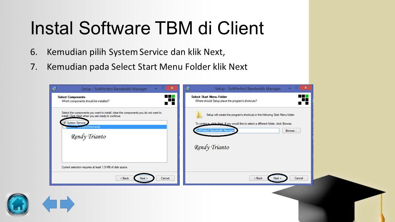 Instal Software TBM di Client