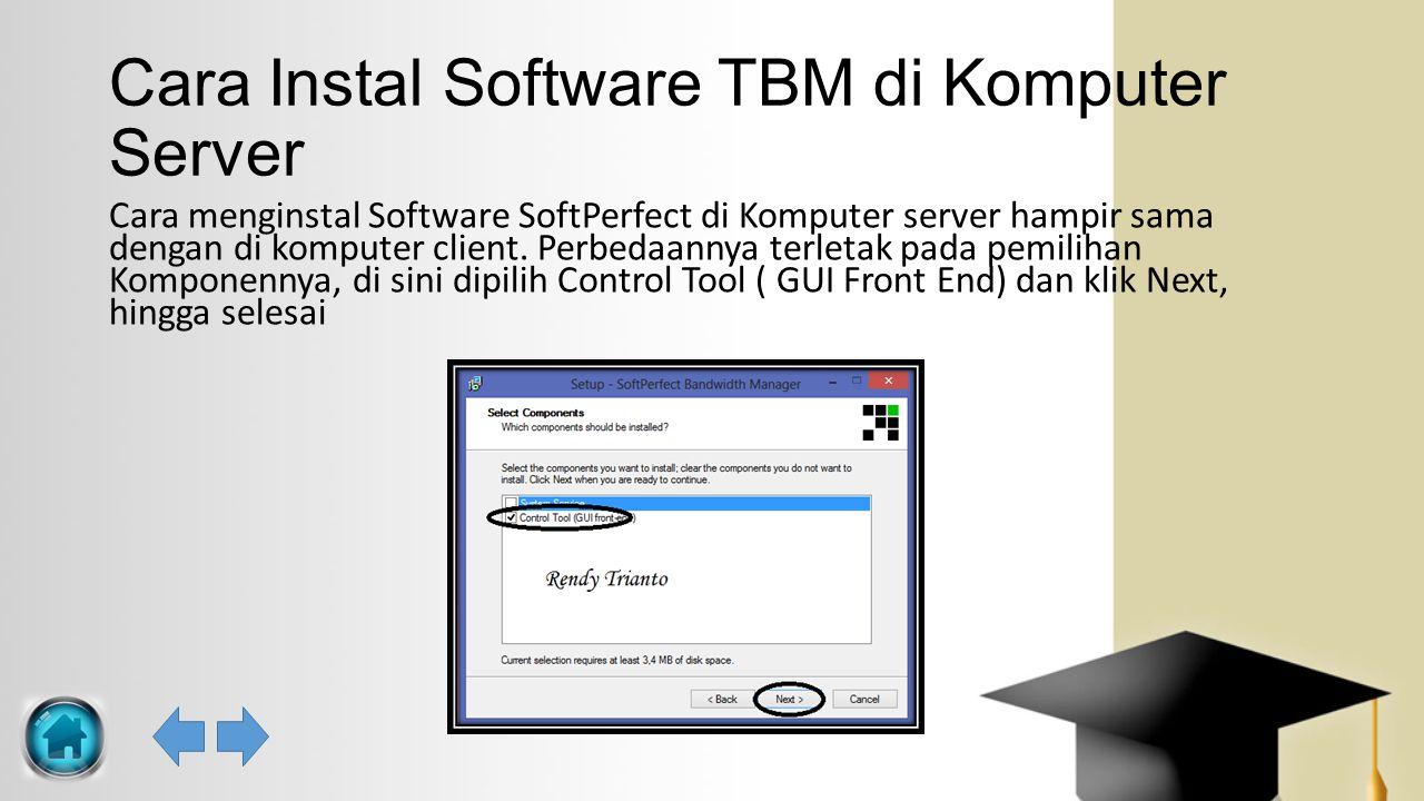 Cara Instal Software TBM di Komputer Server