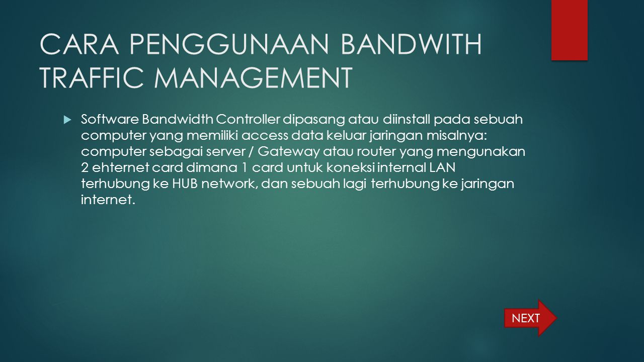 CARA PENGGUNAAN BANDWITH TRAFFIC MANAGEMENT
