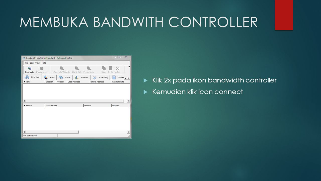 MEMBUKA BANDWITH CONTROLLER