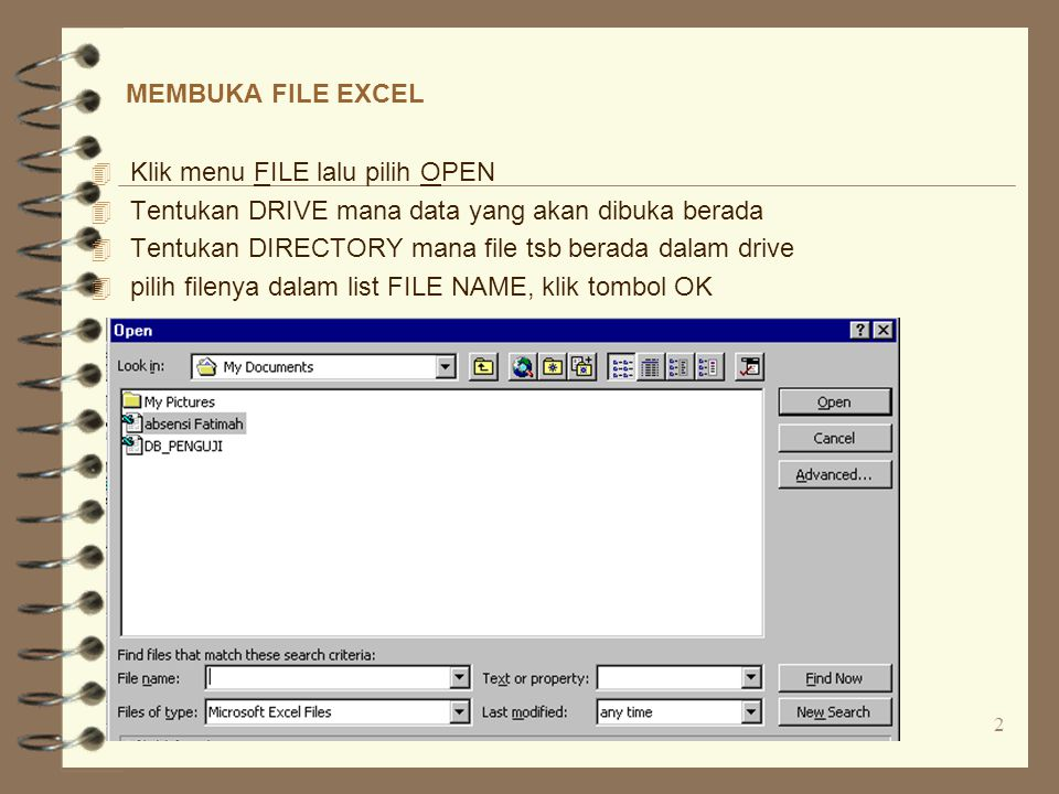 Klik menu FILE lalu pilih OPEN