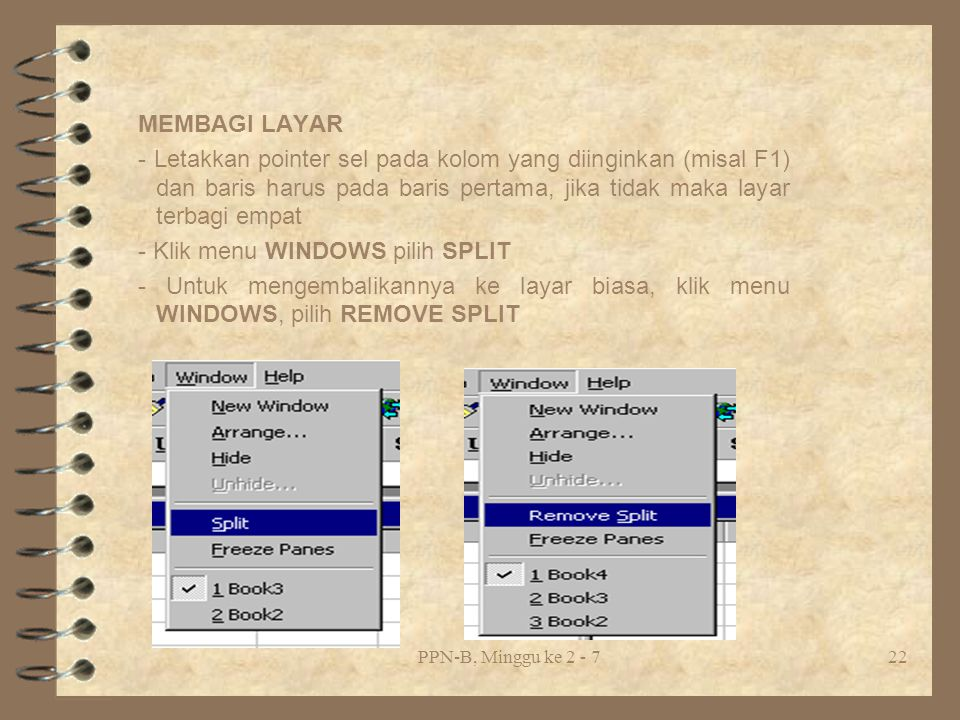- Klik menu WINDOWS pilih SPLIT
