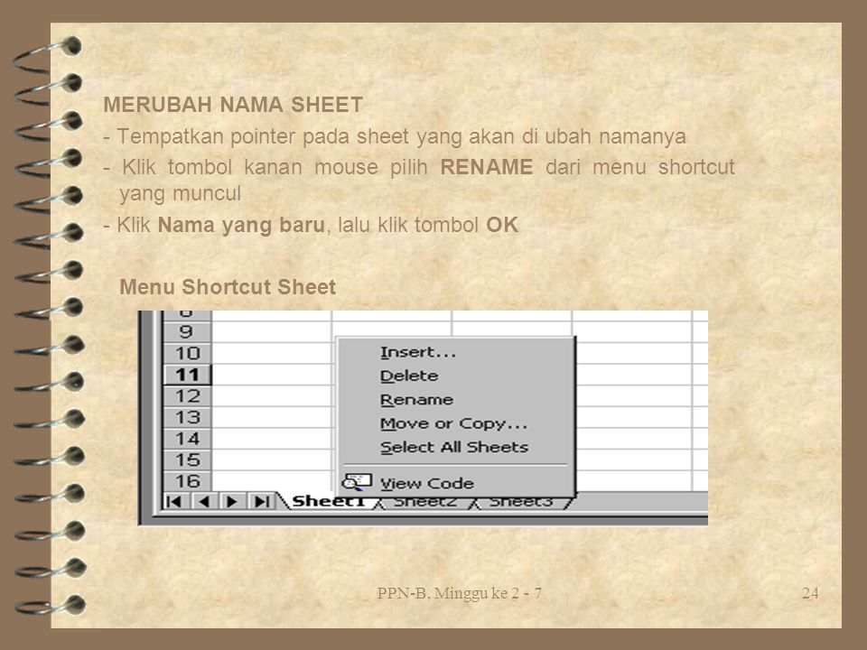 - Tempatkan pointer pada sheet yang akan di ubah namanya