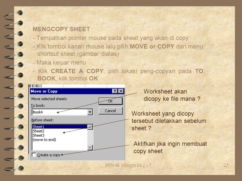 - Tempatkan pointer mouse pada sheet yang akan di copy