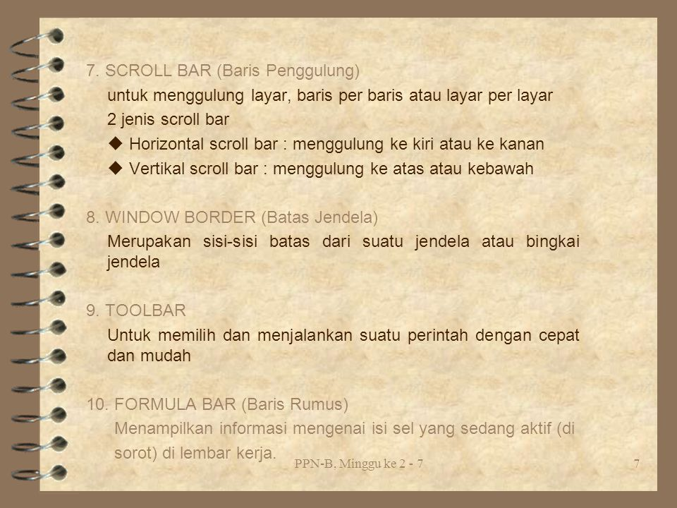 7. SCROLL BAR (Baris Penggulung)