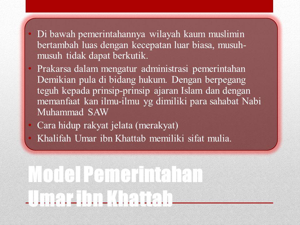 Model Pemerintahan Umar ibn Khattab