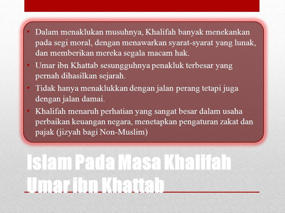 Islam Pada Masa Khalifah Umar ibn Khattab