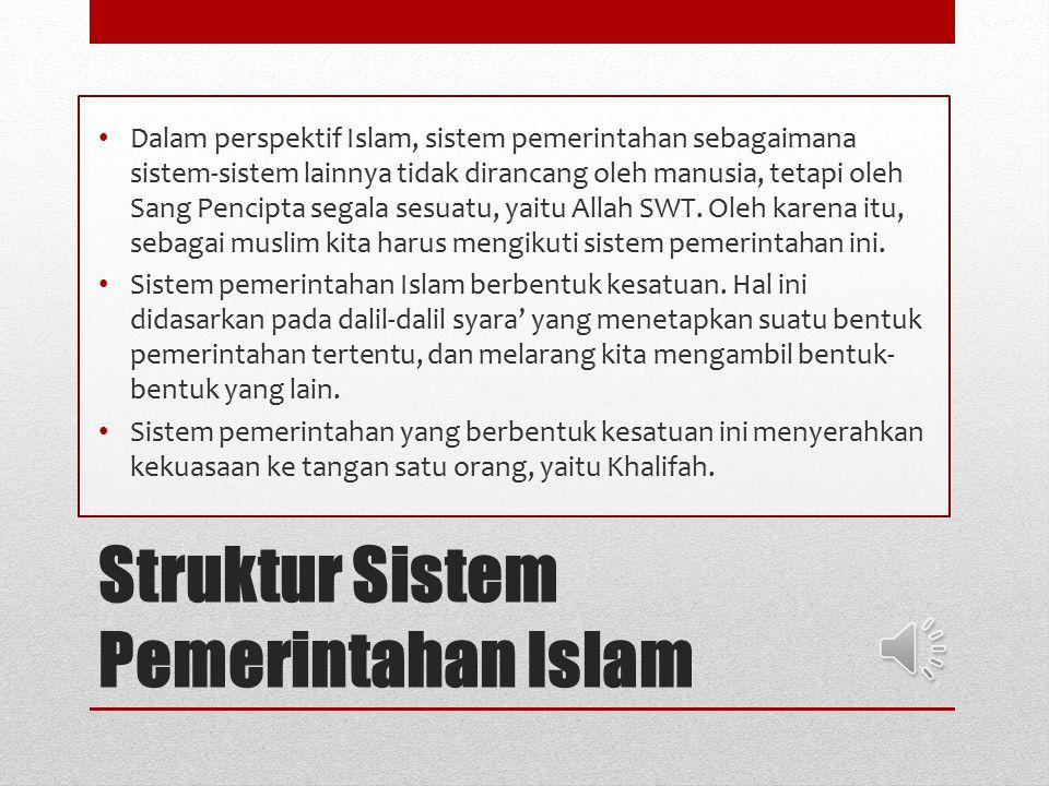Struktur Sistem Pemerintahan Islam
