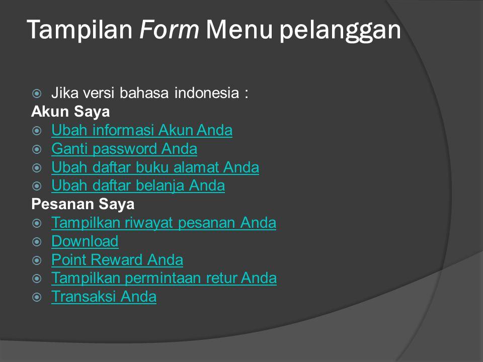 Tampilan Form Menu pelanggan