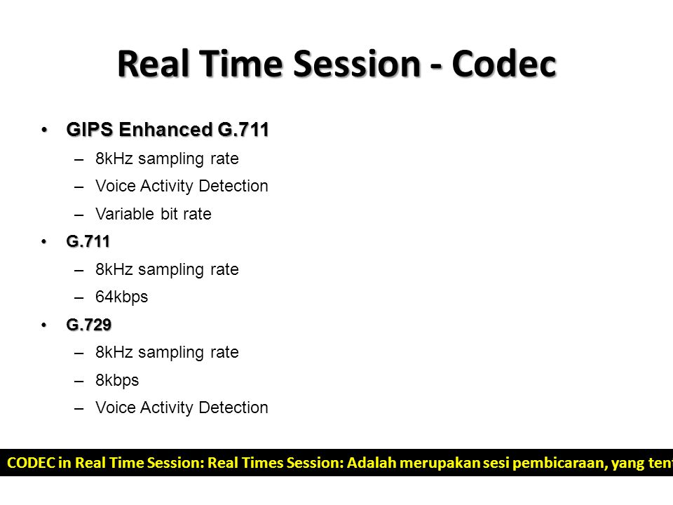 Real Time Session - Codec