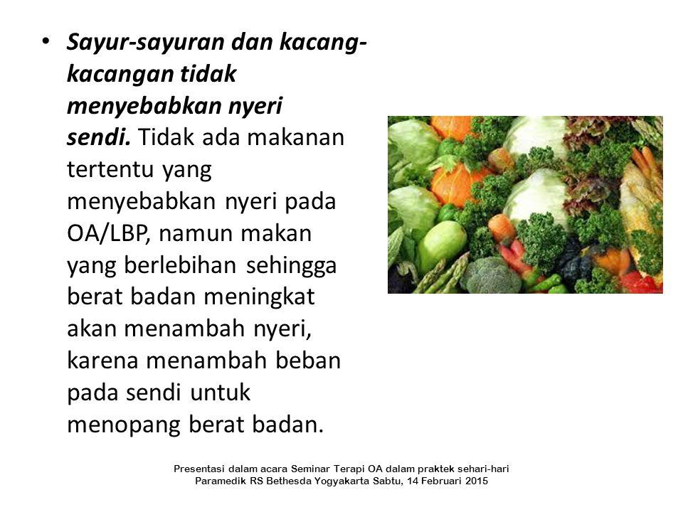 Sayur-sayuran dan kacang-kacangan tidak menyebabkan nyeri sendi