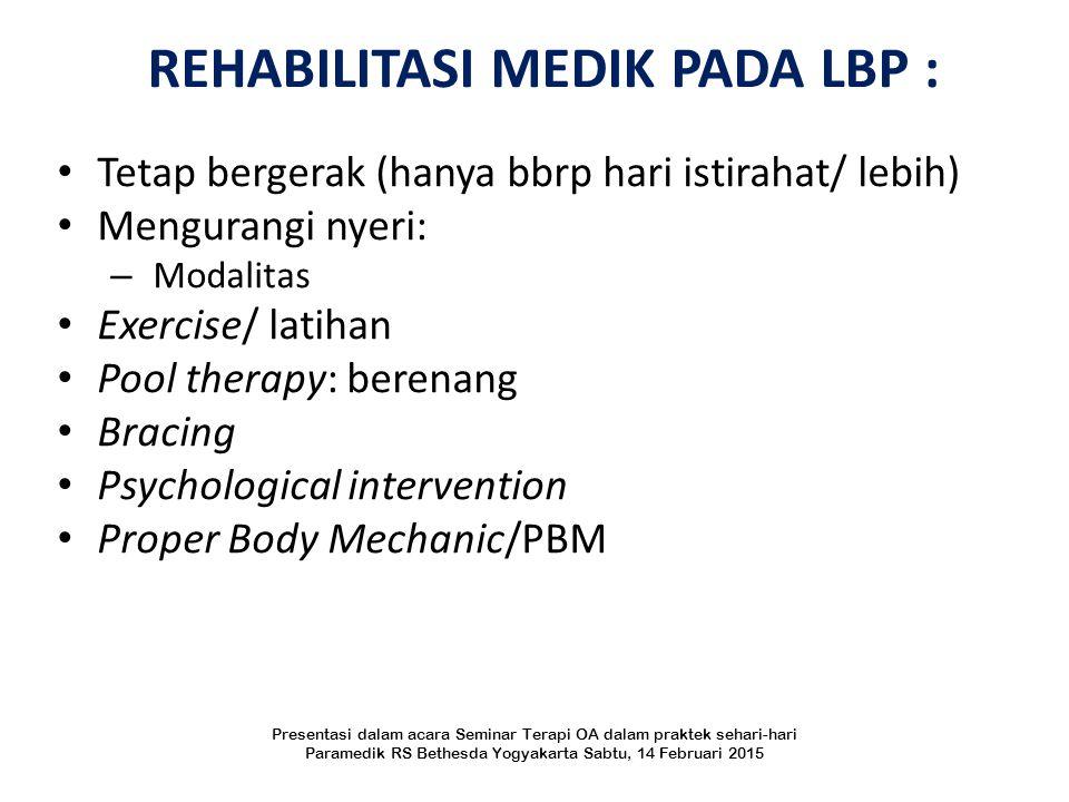 REHABILITASI MEDIK PADA LBP :