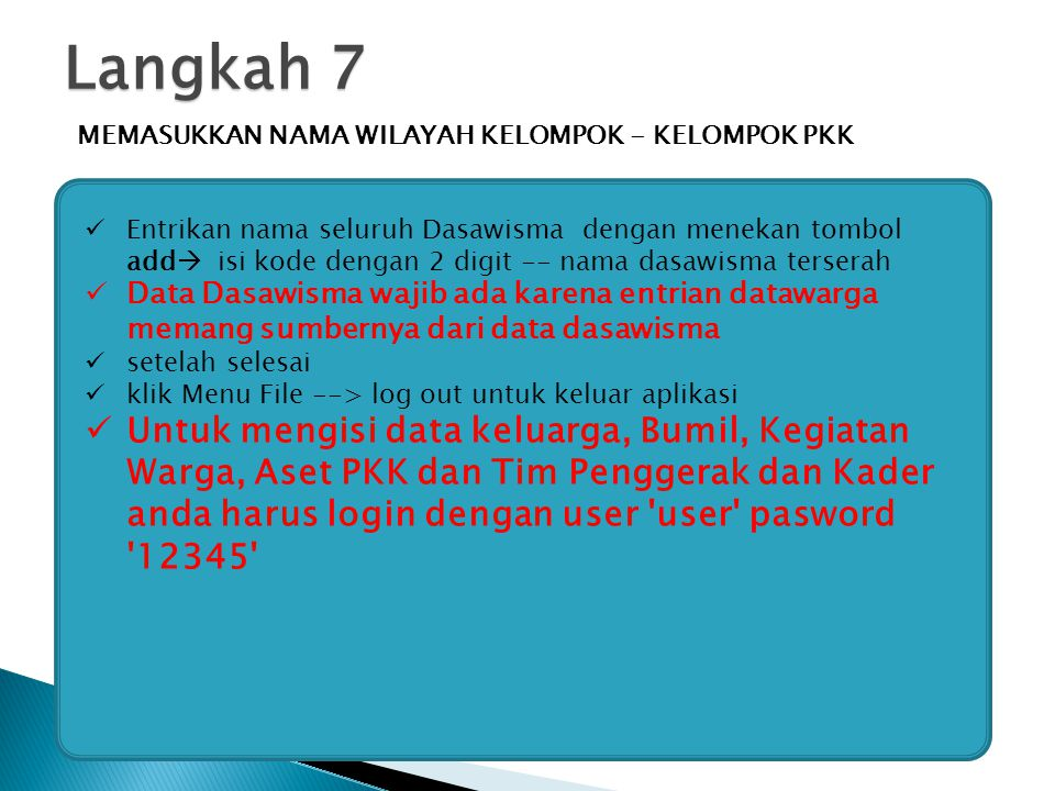 Langkah 7 MEMASUKKAN NAMA WILAYAH KELOMPOK - KELOMPOK PKK.