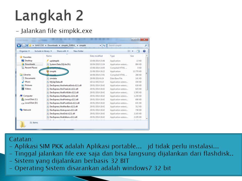 Langkah 2 Jalankan file simpkk.exe Catatan: