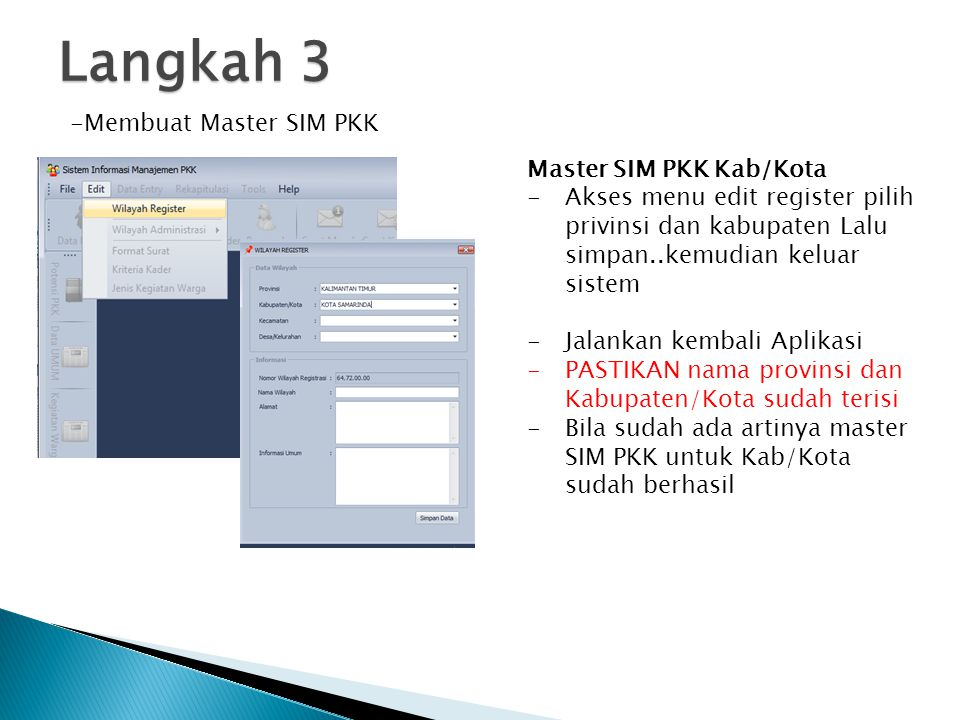 Langkah 3 Membuat Master SIM PKK Master SIM PKK Kab/Kota