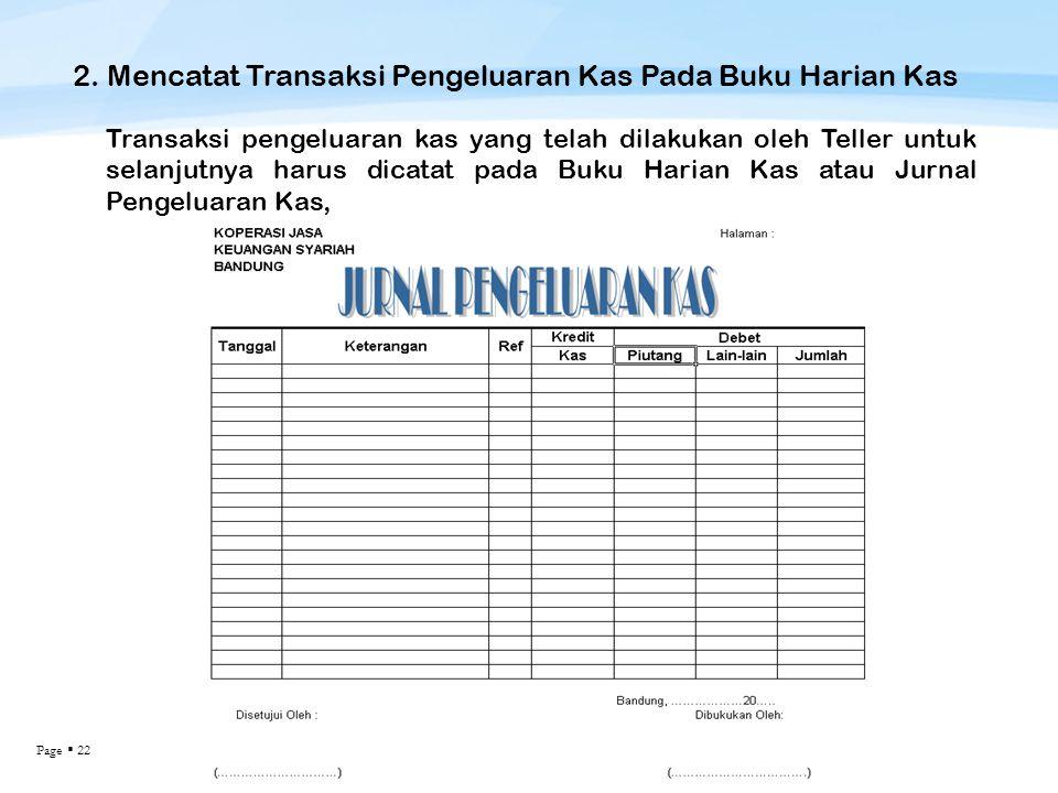 2. Mencatat Transaksi Pengeluaran Kas Pada Buku Harian Kas