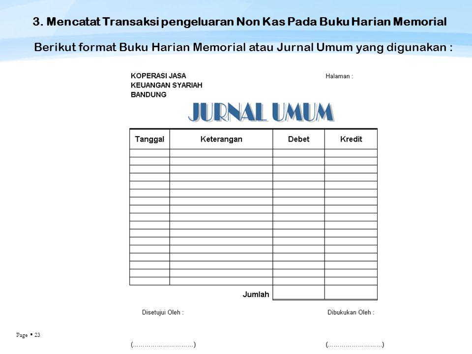 3. Mencatat Transaksi pengeluaran Non Kas Pada Buku Harian Memorial