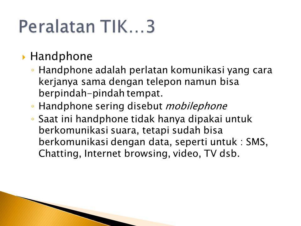 Peralatan TIK…3 Handphone