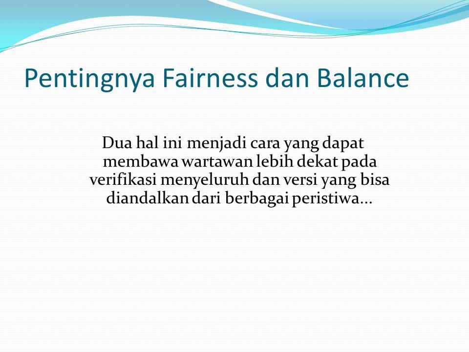 Pentingnya Fairness dan Balance