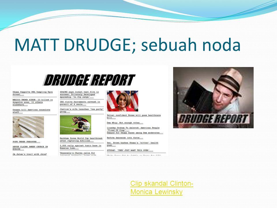MATT DRUDGE; sebuah noda