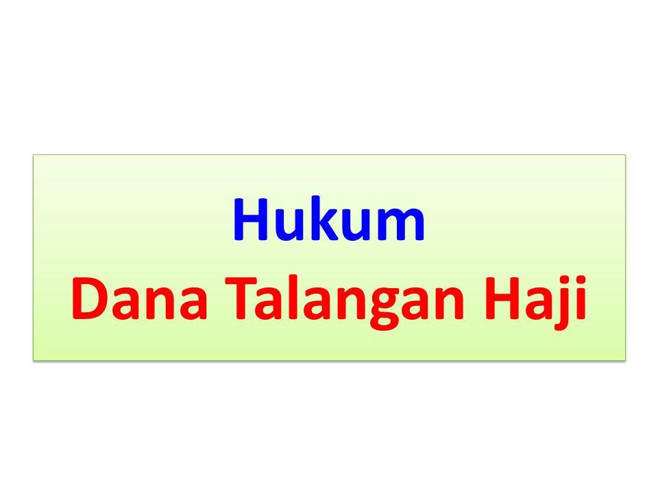 Hukum Dana Talangan Haji