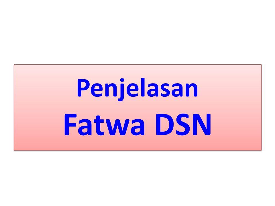 Penjelasan Fatwa DSN