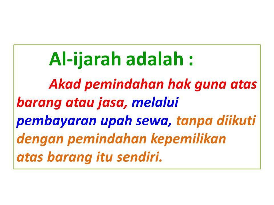 Al-ijarah adalah :