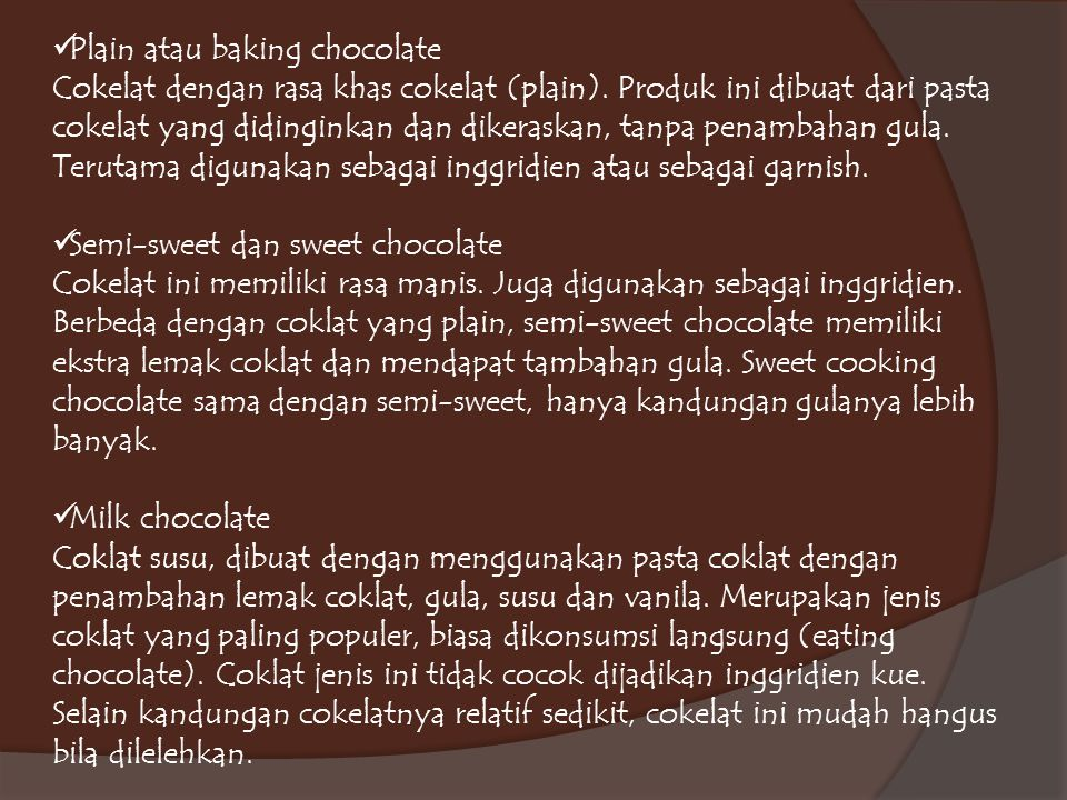 Plain atau baking chocolate