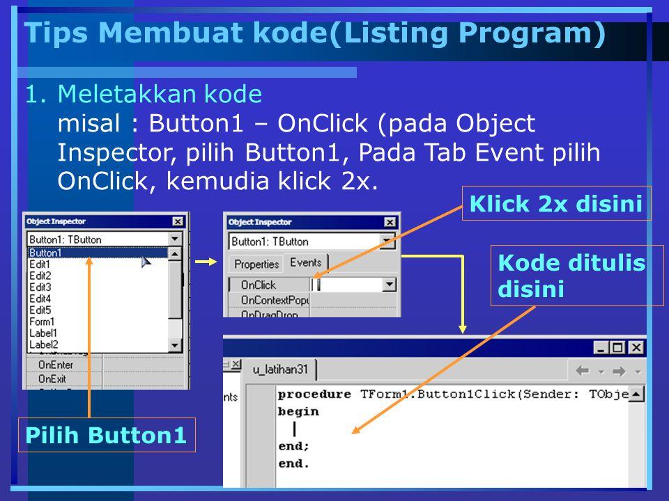 Tips Membuat kode(Listing Program)