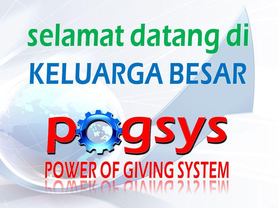 selamat datang di KELUARGA BESAR POWER OF GIVING SYSTEM