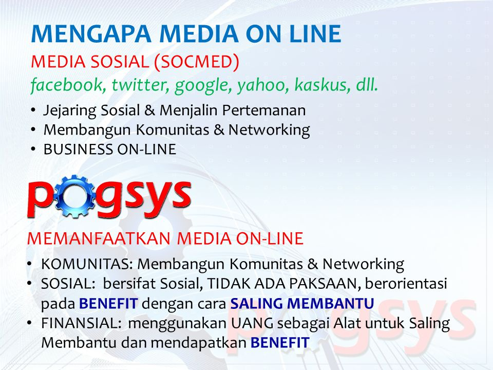 MENGAPA MEDIA ON LINE MEDIA SOSIAL (SOCMED)