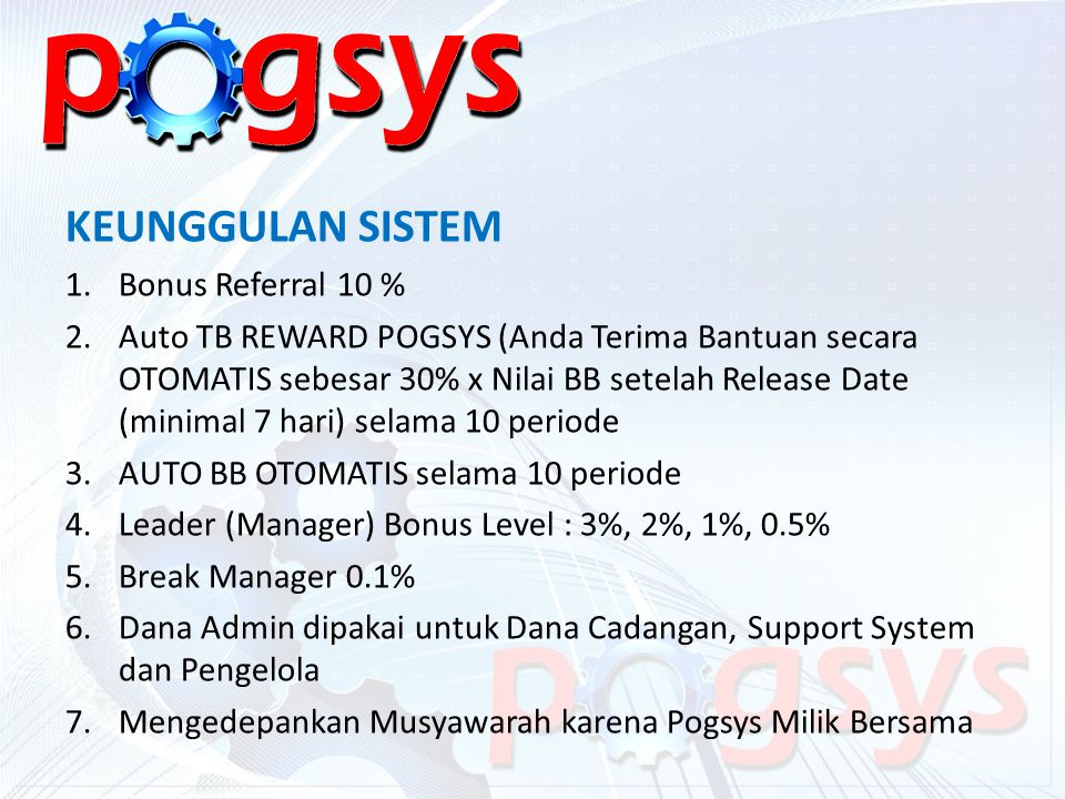 KEUNGGULAN SISTEM Bonus Referral 10 %