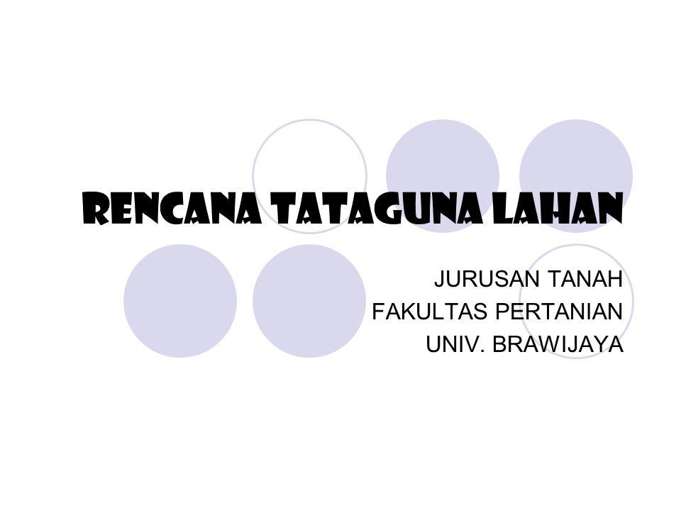 RENCANA TATAGUNA LAHAN