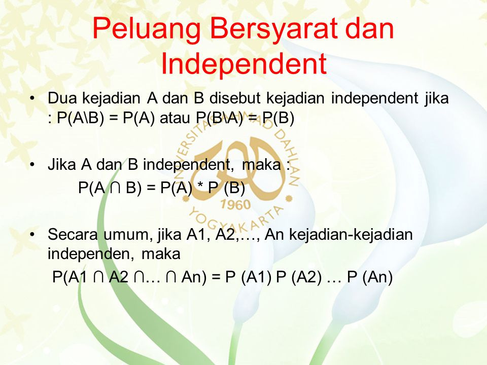 Peluang Bersyarat dan Independent