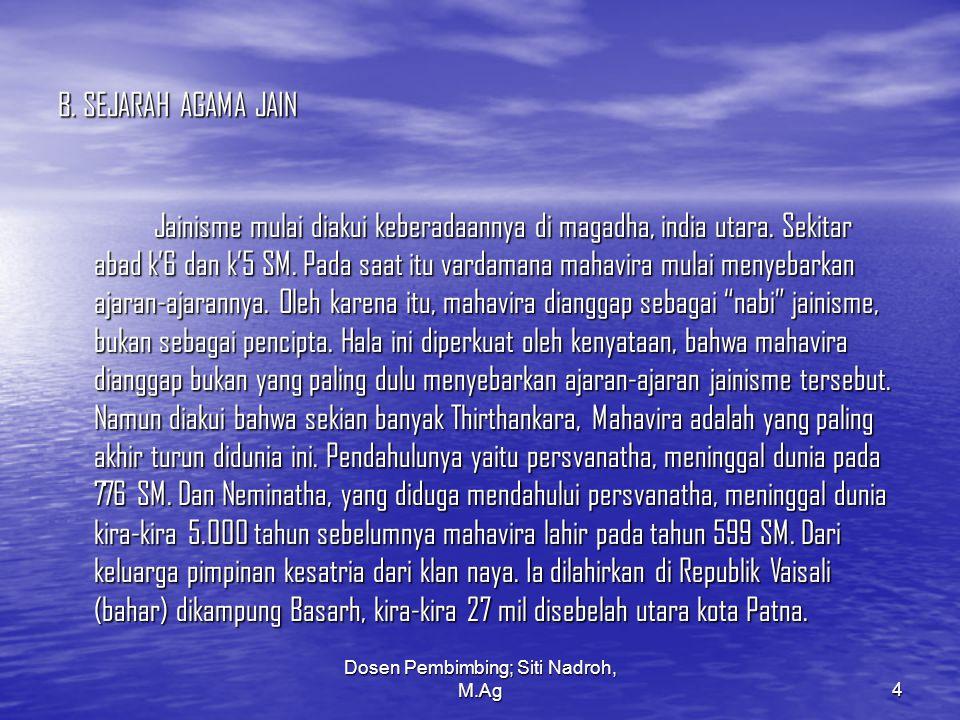 Dosen Pembimbing; Siti Nadroh, M.Ag