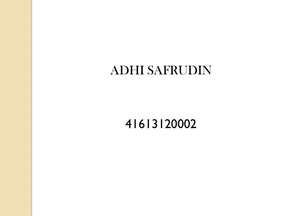 ADHI SAFRUDIN 41613120002